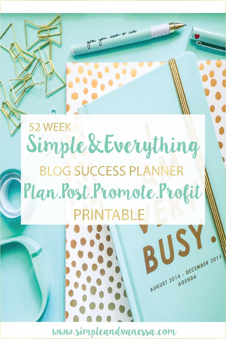 Getting Organized with Blogging- Simple & Vanessa Blog Planner Review