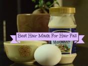 Best Hair Mask – Prevent Hair Fall & Fast Hair Growth