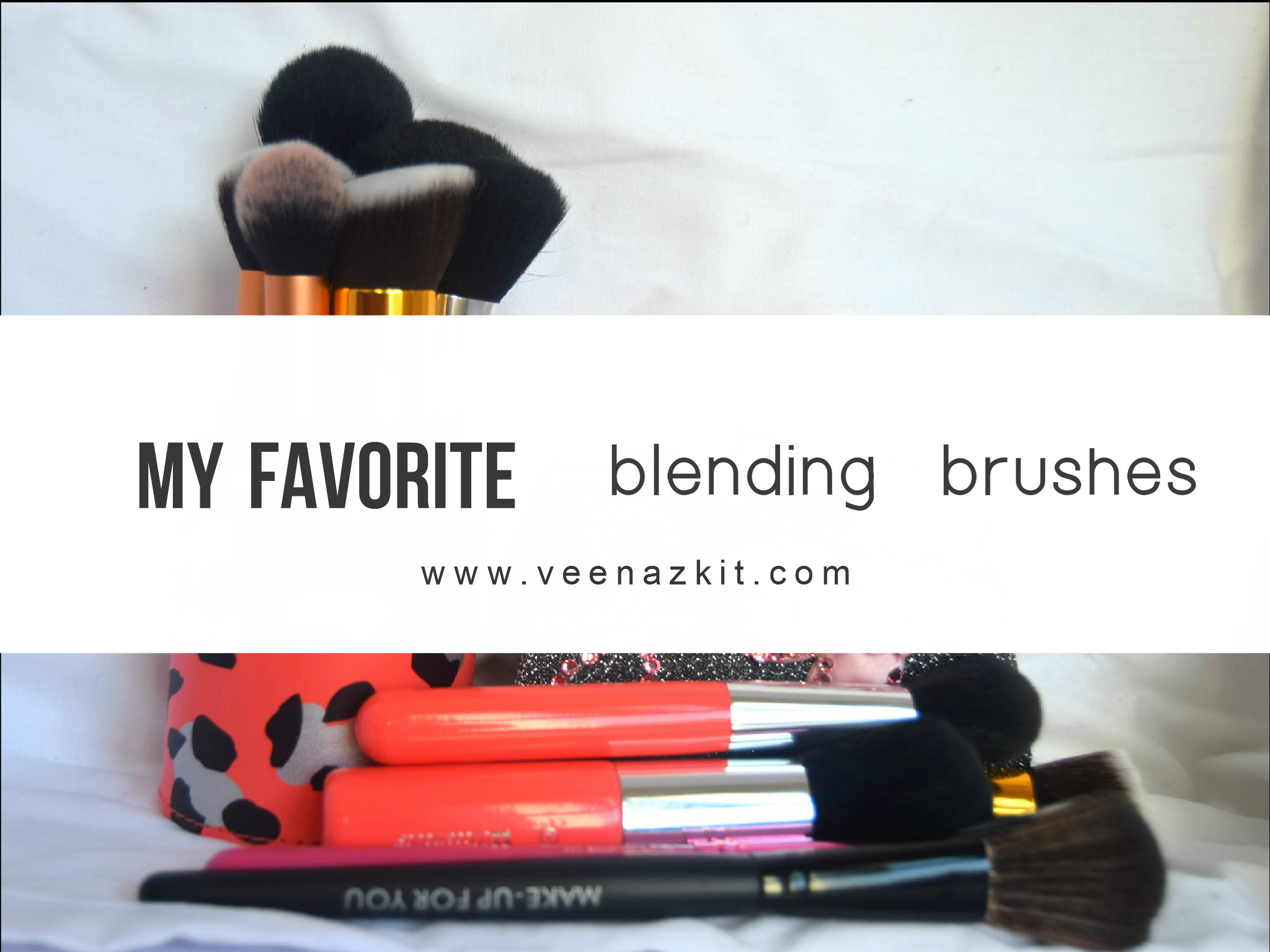 My Favorite Blending Brushes