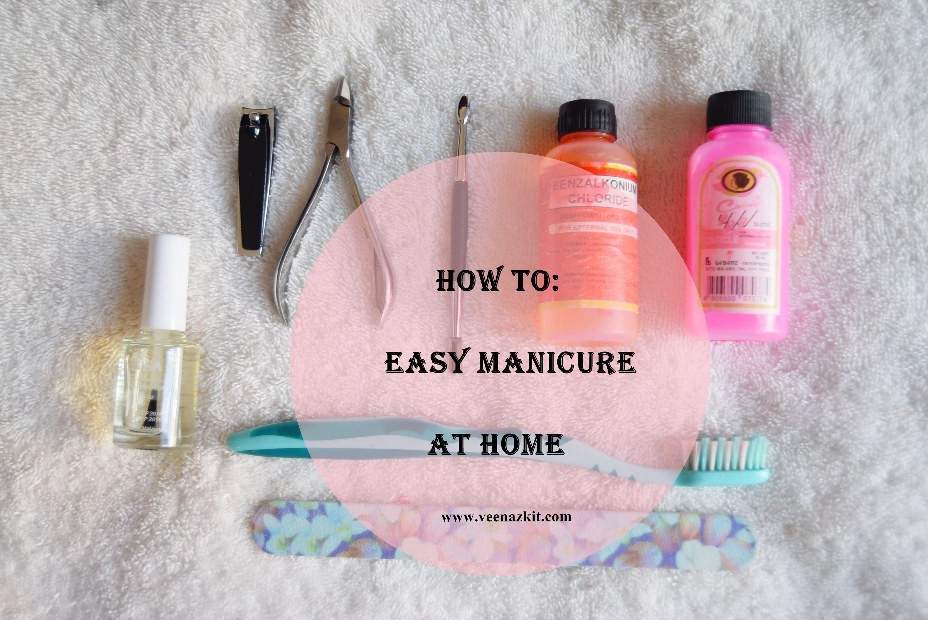 How To: Easy Manicure at Home | DIY