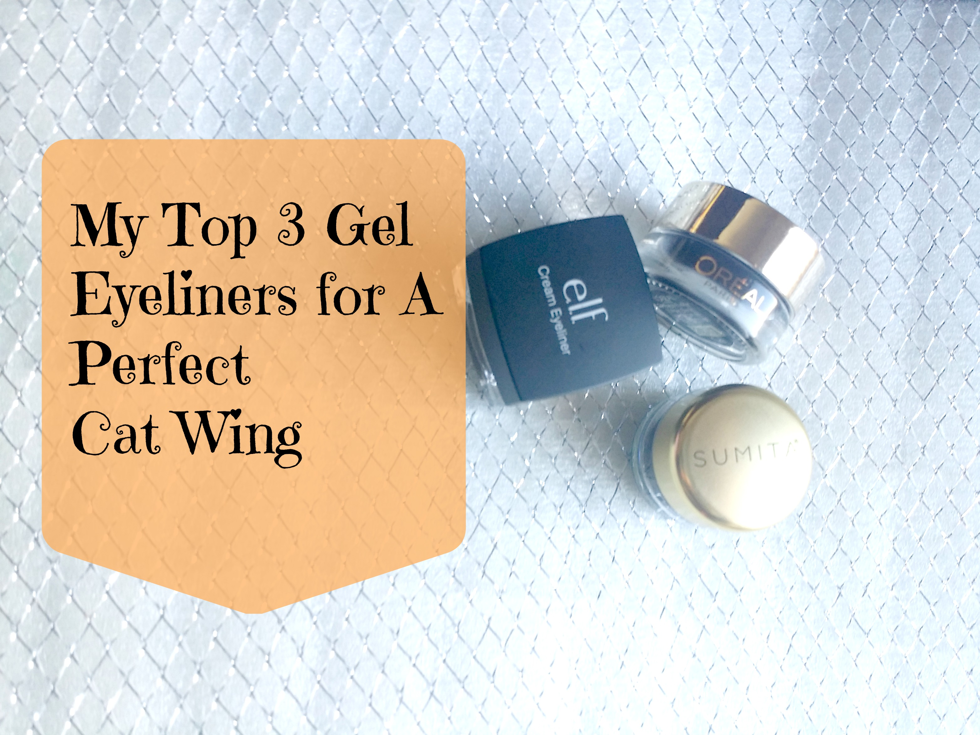 My Top 3 Best Gel Eyeliners for A Perfect Cat Wing