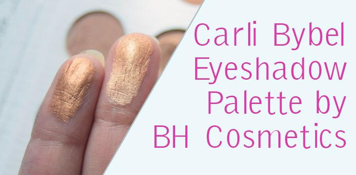 Carli Bybel Eyeshadow Palette by BH Cosmetics