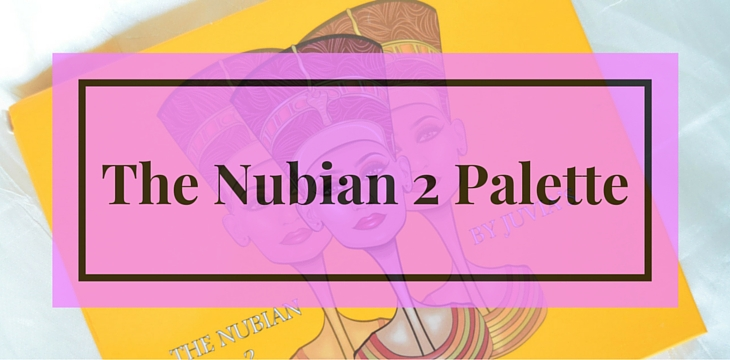 The Nubian 2 Palette by Juvia's Place