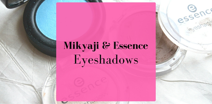 Mikayaji and Essence Single Eyeshadows Review & Demo