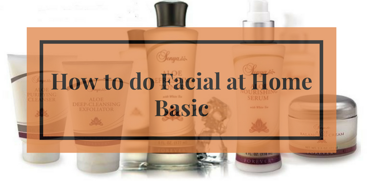 How to do Facial at Home- Basic