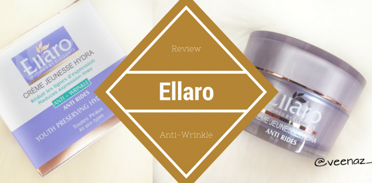 Ellaro Youth Preserving Hydra Cream- Anti Wrinkle; Review